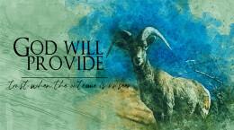 June 28, 2020 God Will Provide