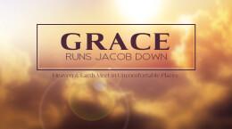 July 19, 2020 Grace Runs Jacob Down