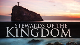September 6, 2020 Stewards of the Kingdom