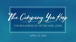 2021 April 25 The Company You Keep