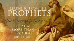 2021 July 25 Learning From the Prophets